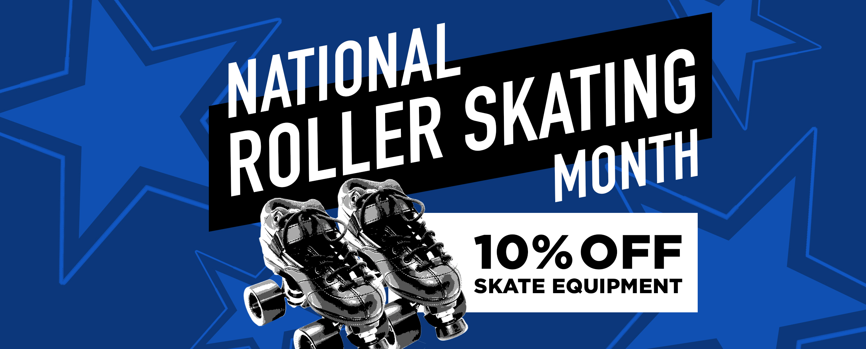 Nation roller skating month banner 10% off skate equipment